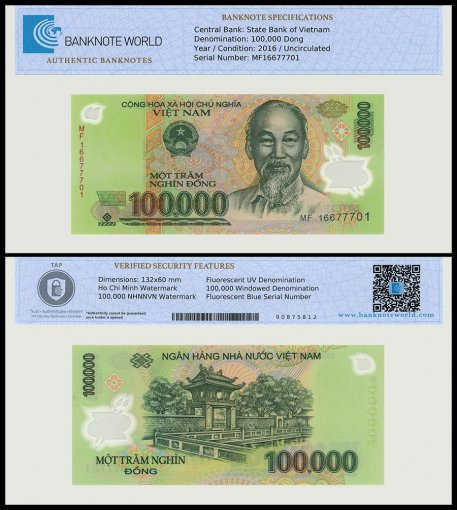 Vietnam 100,000 Dong Banknote, 2016, P-122m, UNC, TAP Authenticated