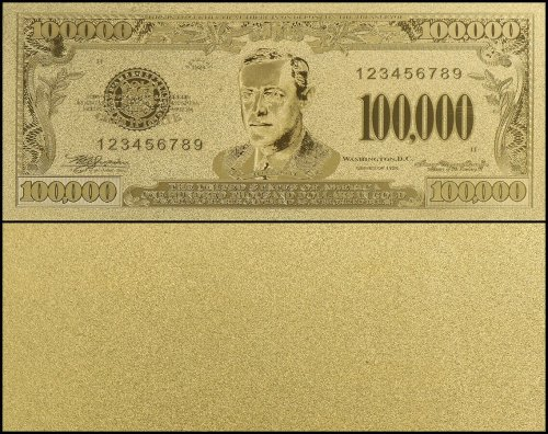 United States of America - USA 100,000 Dollars, Series 1928, Novelty / Fantasy Gold, Woodrow Wilson