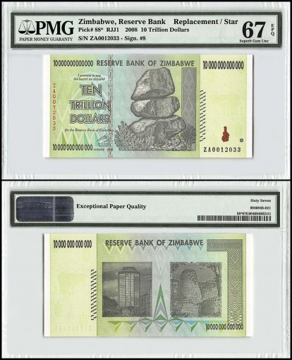 Zimbabwe 10 Trillion Dollars, 2008, P-88, Replacement/Star, PMG 67